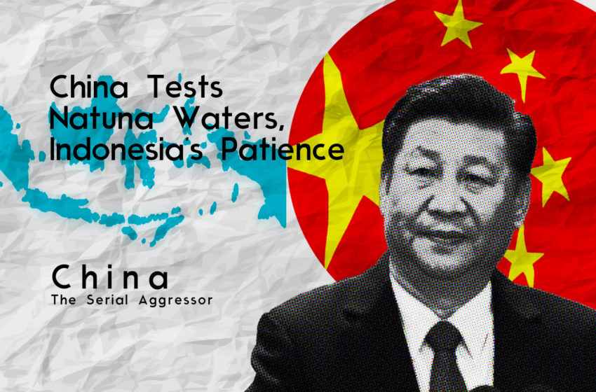 China Tests Natuna Waters, Indonesia's Patience