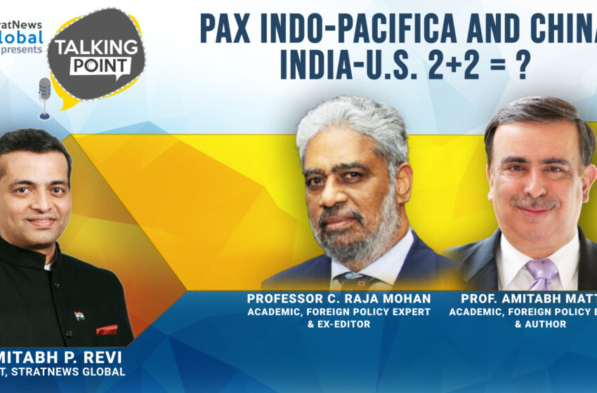 Pax Indo-Pacifica And China : India-U.S. 2+2=?