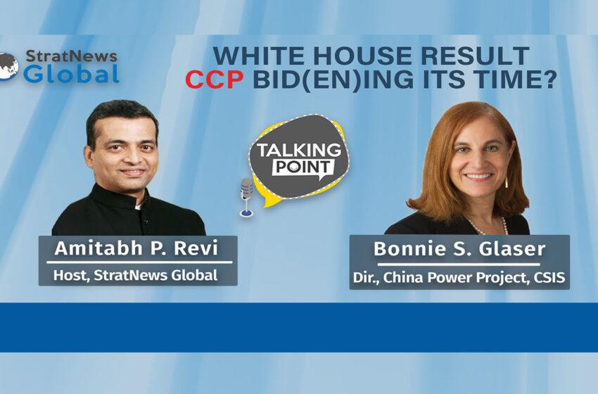 White House Result: CCP Bid(en)ing Its Time?