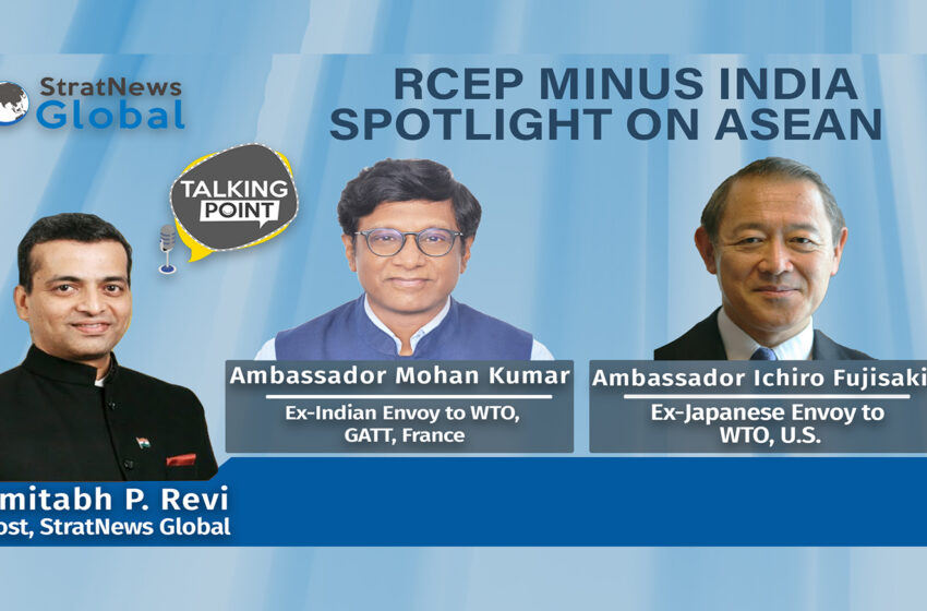 RCEP With China Minus India: Spotlight On ASEAN