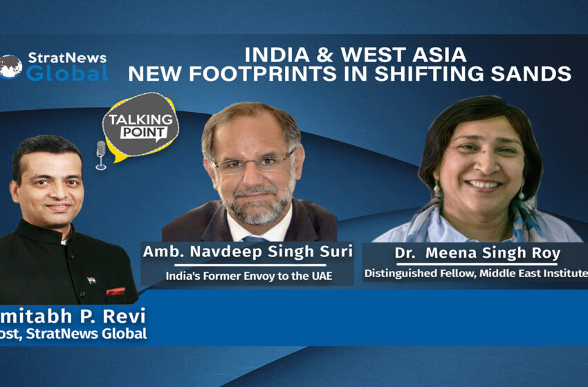 India & West Asia New Footprints In Shifting Sands