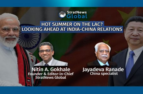 Hot Summer On The LAC? Looking Ahead At India-China Relations