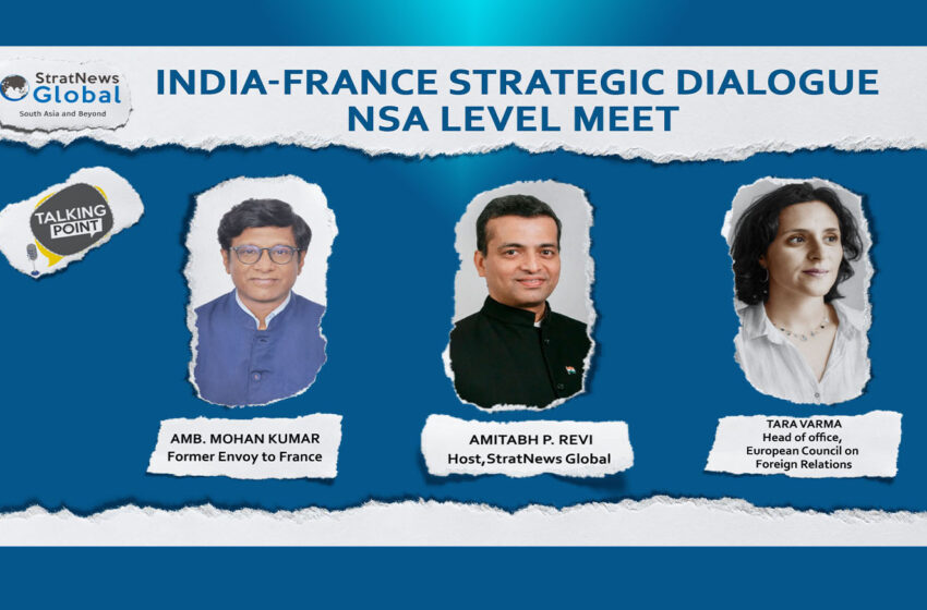 India-France Strategic Dialogue: NSA Level Meet