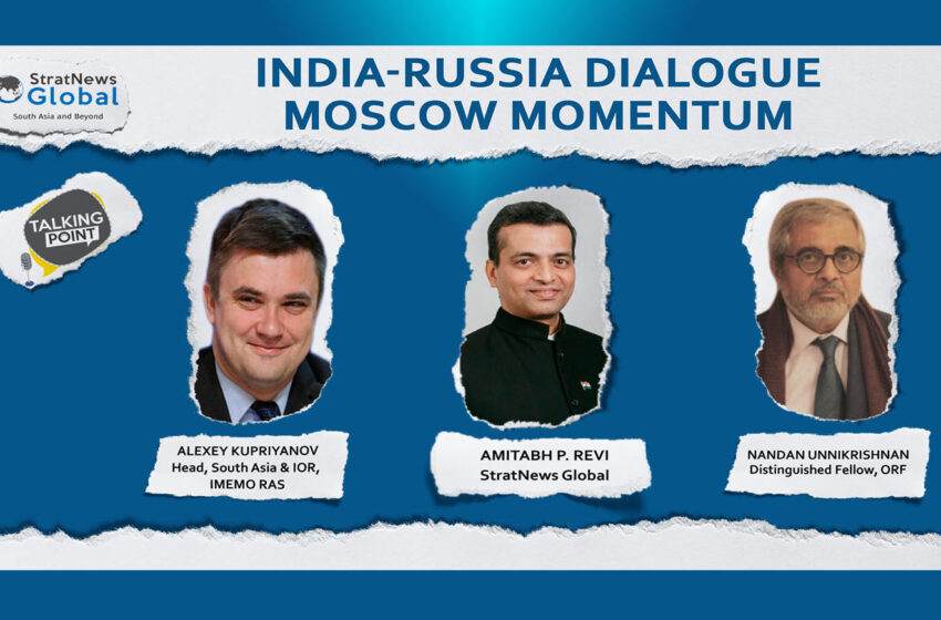 India-Russia Relations: Moscow Momentum
