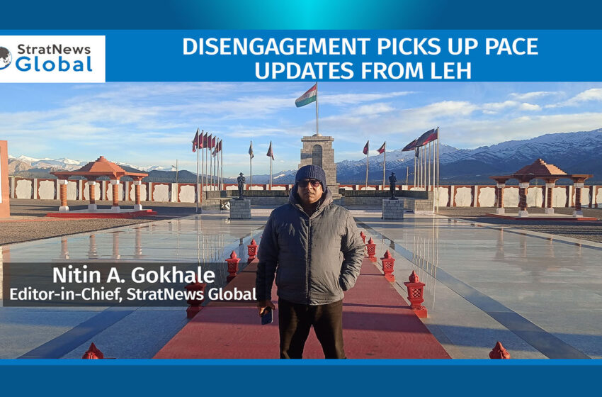 Disengagement Picks Up Pace: Updates From Leh