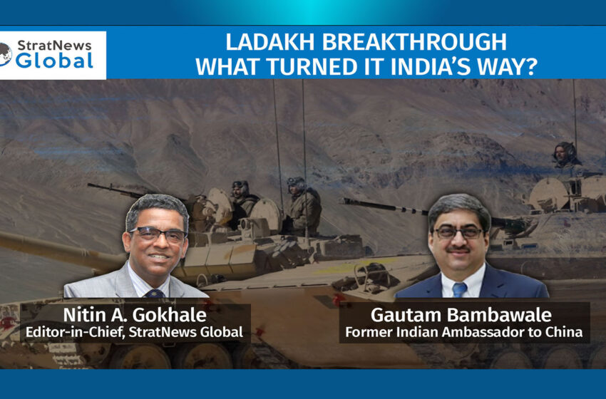 Ladakh Breakthrough: What Turned It India's Way?