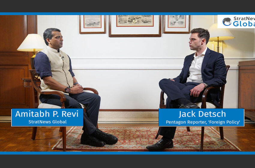 """Austin Visits Focussed On """"China On Front Burner"""": 'Foreign Policy' Pentagon Reporter Jack Detsch"""
