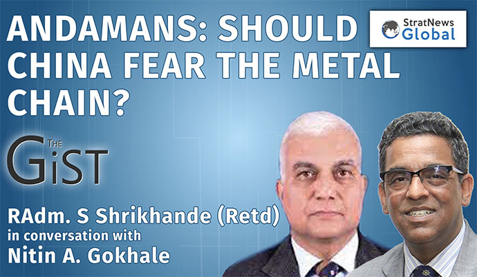Andamans: Should China Fear The Metal Chain?