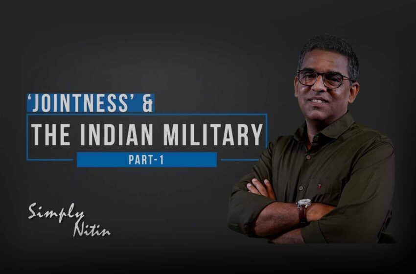 Indian Military & 'Jointness', Or The Lack Of It