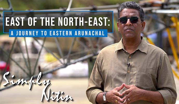 East Of The North-East: A Journey To Eastern Arunachal